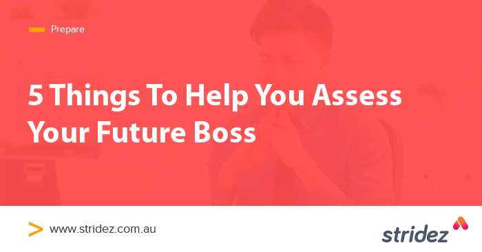 5 Things To Help You Assess Your Future Boss