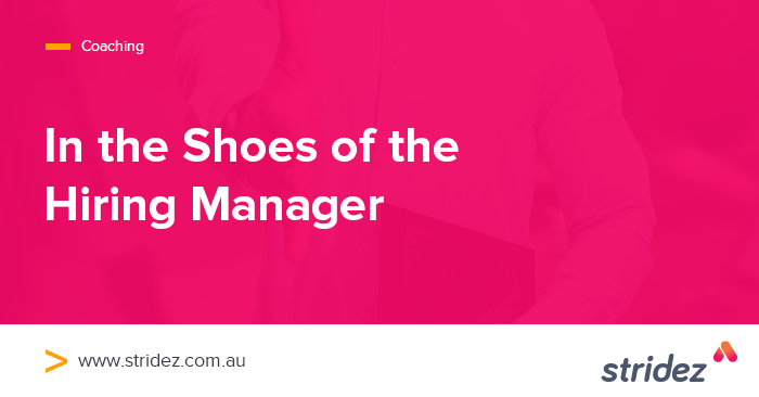 In the Shoes of a Hiring Manager