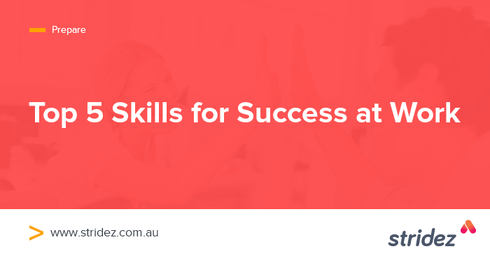Top 5 Skills for Success at Work
