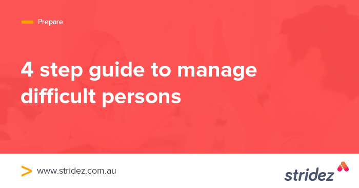 4 Step Guide to Manage Difficult People