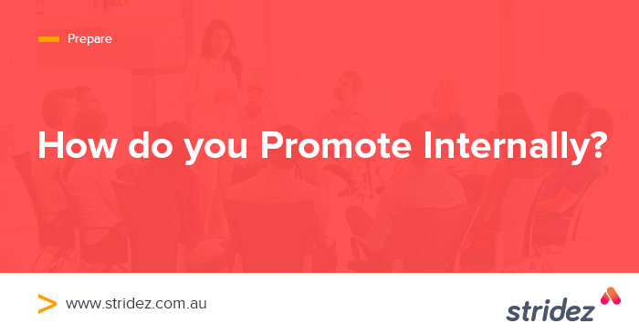 How To Promote Internally (And Why)