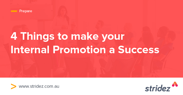 4 Things To Make Your Internal Promotion A Success